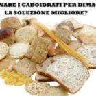 Importanza dei carboidrati nella dieta